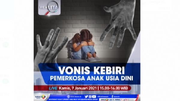"""""""Realita"""" Live di iNews dan RCTI+ Kamis Pukul 15.00: Vonis Kebiri Pemerkosa Anak"""