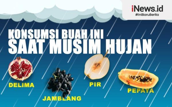 Infografis Buah Cocok Disantap saat Musim Hujan