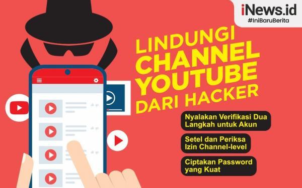Infografis Lindungi Akun Youtube dari Ulah Hacker