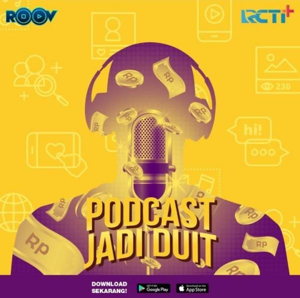 Podcast Tayang di RCTI+, Bisa Dapat Duit Jajan! Cek ...