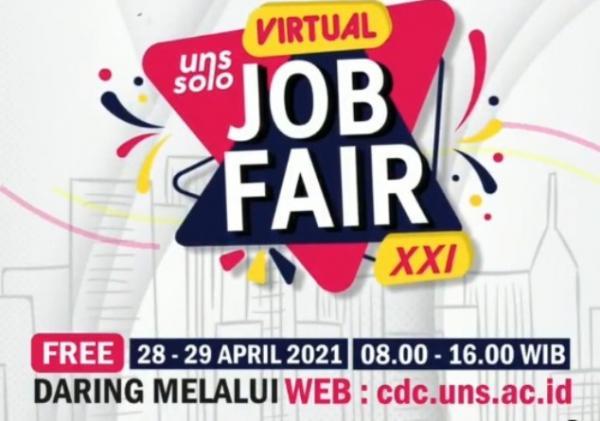 Butuh Info Lowongan, Simak Virtual UNS Job Fair XXI