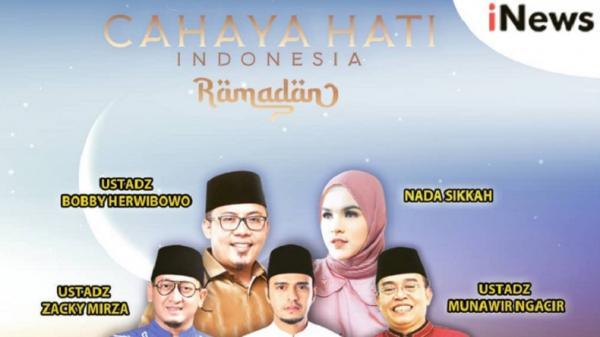 Keberkahan Malam Seribu Bulan, Simak Cahaya Hati Indonesia Ramadan iNews Pukul 12.30 WIB