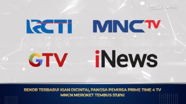 Rekor Terbaru! Semakin Dicintai, Pangsa Pemirsa Prime Time 4 TV MNCN Meroket Tembus 57,6%