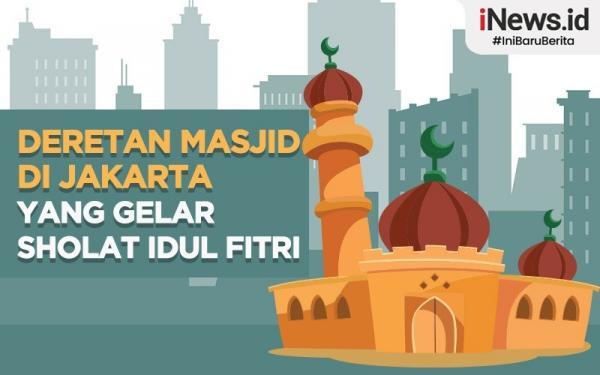 Infografis Deretan Masjid di Jakarta yang Gelar Sholat Idul Fitri