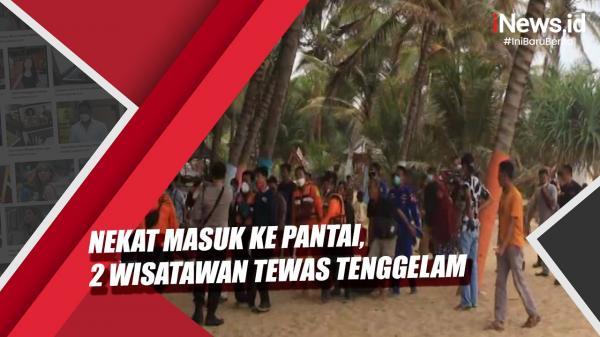 Video 2 Wisatawan Tewas Tenggelam di Pantai Kelapa Warna Lebak