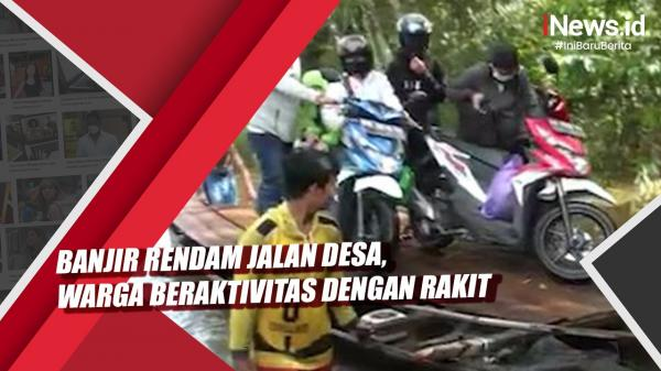 Video Banjir Rendam Jalan Desa, Warga di Barito Utara Beraktivitas dengan Rakit
