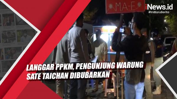 Video Langgar PPKM, Pengunjung Warung Sate Taichan Dibubarkan