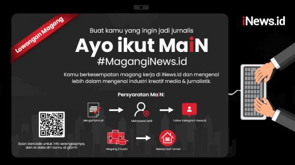 Ayo Magang di iNews.id, Dapat Ilmu sekaligus Hadiah Menarik