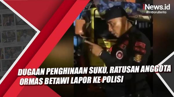Video Dugaan Penghinaan Suku, Ratusan Anggota Ormas Betawi Lapor ke Polisi