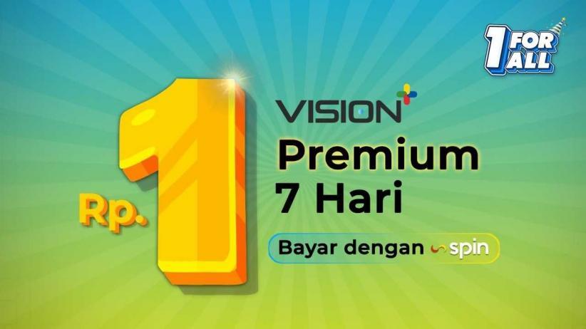 HUT ke-1 Vision+ Bikin Geger! Bayar dengan Aplikasi SPIN Pay, Vision+ Premium Hanya Rp1
