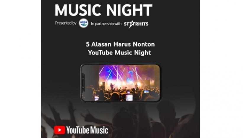 Malam Minggu Lebih Meriah Nonton YouTube Music Night #DiRumahAja