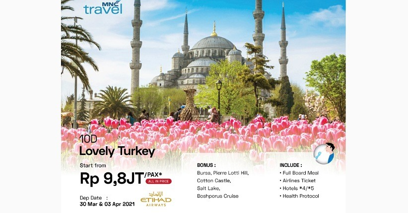 Menikmati Sejuta Pesona Turki Bersama MNC Travel