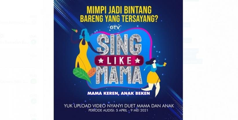 GTV Buka Audisi Online Sing Like Mama, Ayo Segera Daftar!
